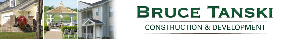 Bruce Tanski Construction and Development